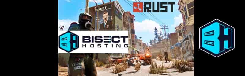 BisectHosting RUST - Game Server Hosting