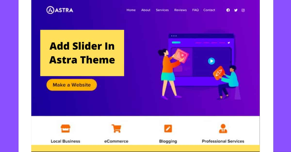 How to add slider in the Astra theme